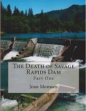Death of Savage Rapids Dam - Part I
