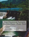 Death of Savage Rapids Dam - Part II
