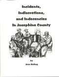 Incidents, Indiscretions