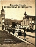 Josephine County Historical Highlights I