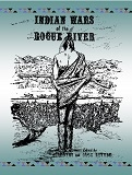 Indian Wars of the Rogue River